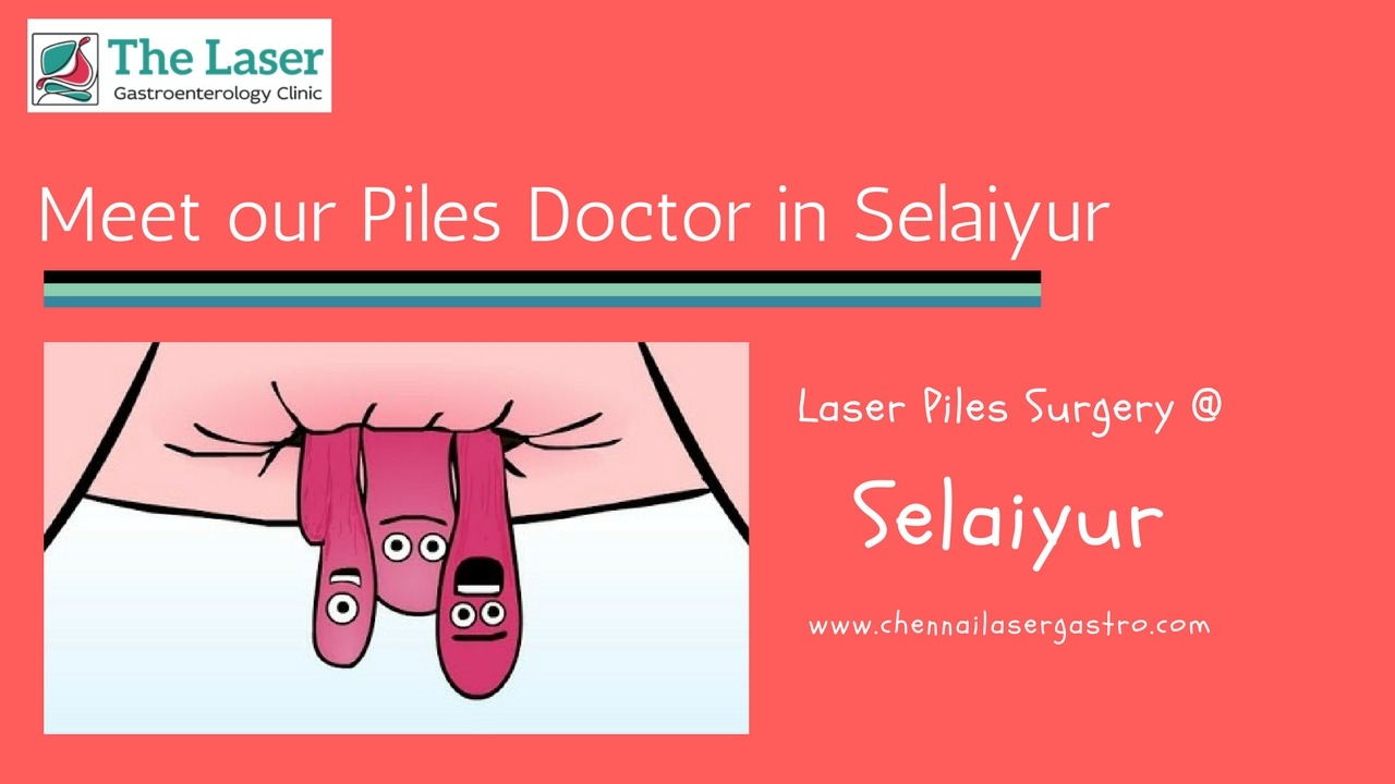 Piles doctor in selaiyur