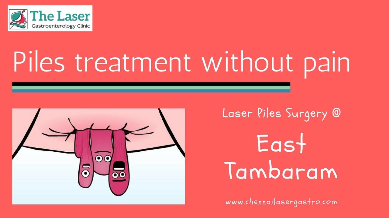 Piles treatment in east tambaram
