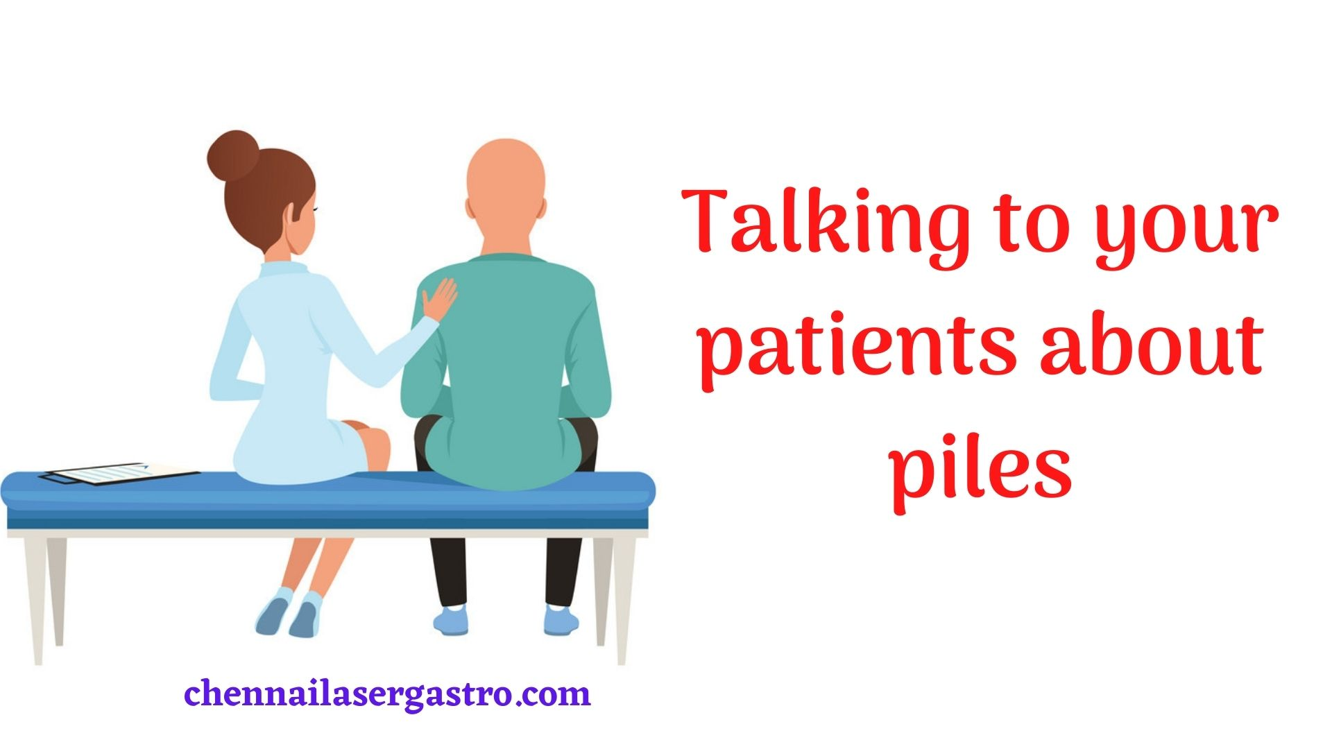 talking to your patients about piles