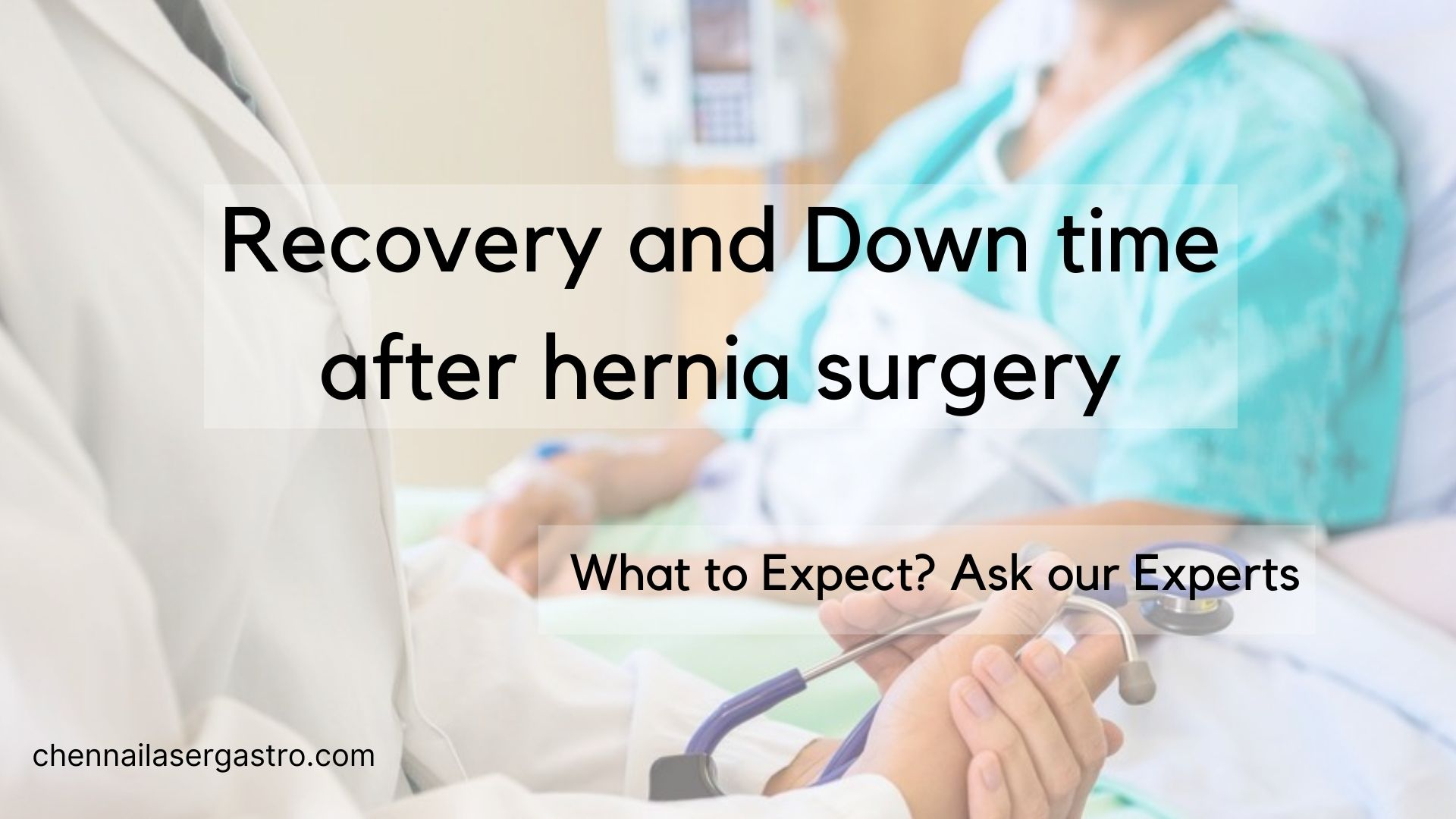 Recovery & Downtime after hernia surgery